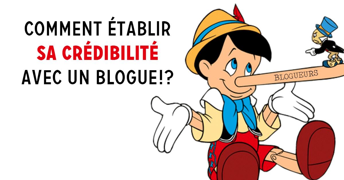 Comment établir sa crédibilité en tant que blogueur?