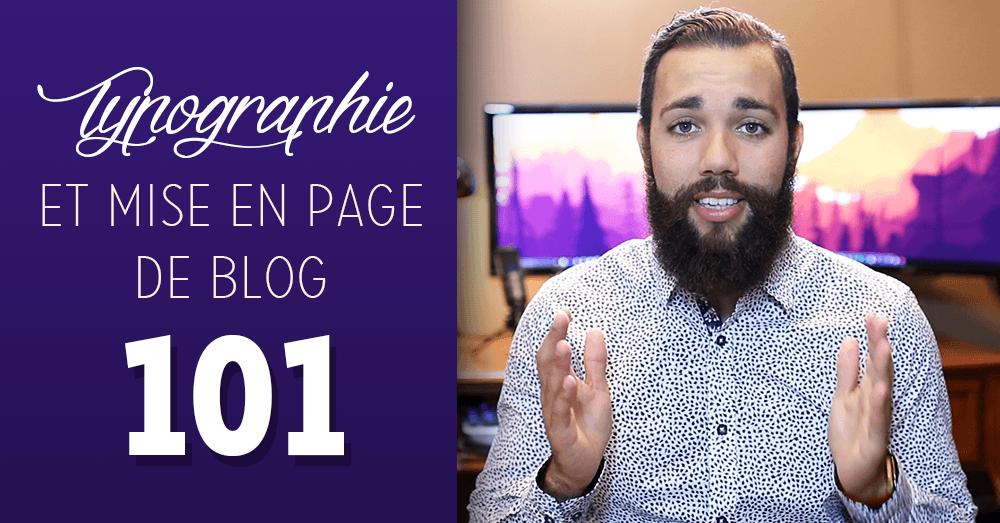 Comment optimiser la typographie et la présentation de son blog?