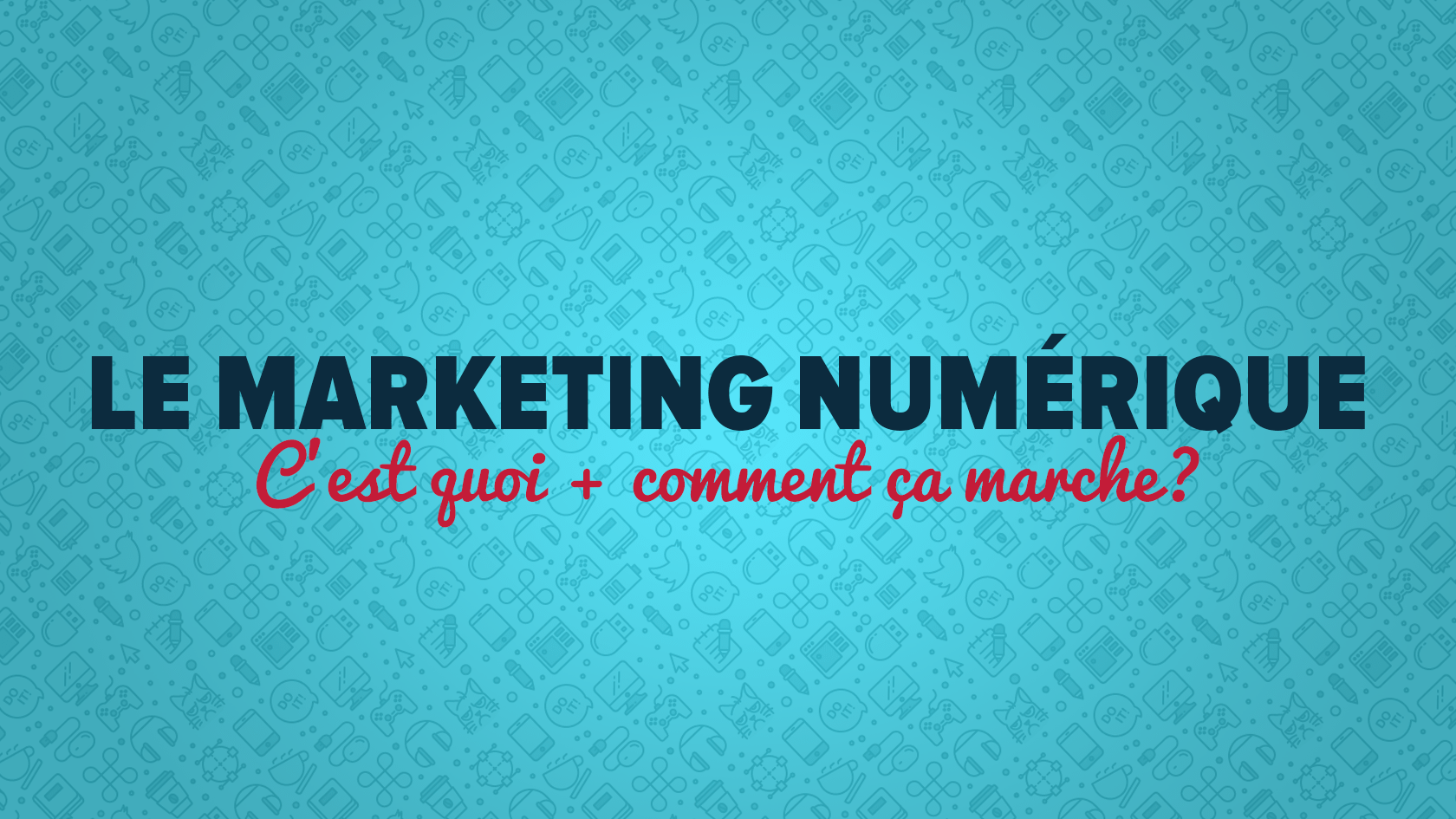 Formation 101 gratuite en marketing numérique/digital.