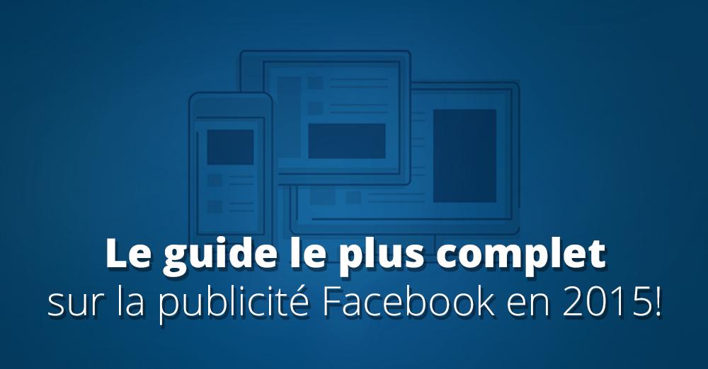 Publicité Facebook: Combien ça coute? Comment ça marche?