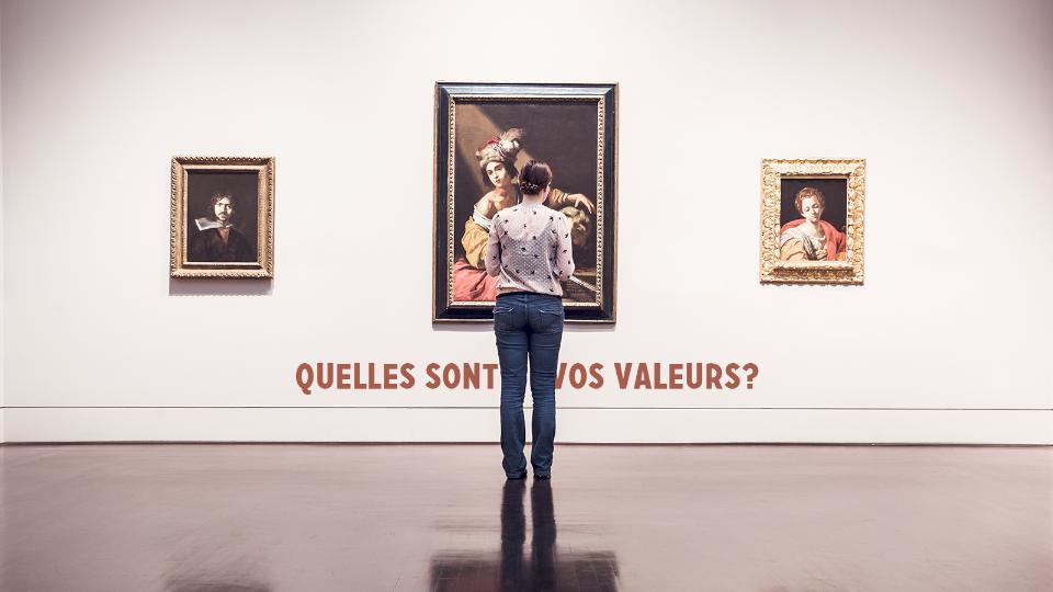 Comment définir ses valeurs?